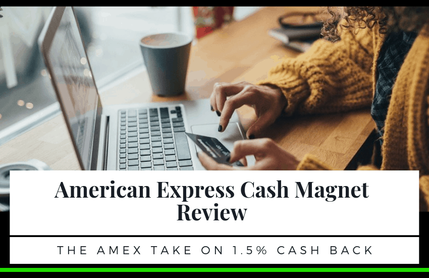 American Express Cash Magnet Review: The Amex Take On 1.5% Cash Back