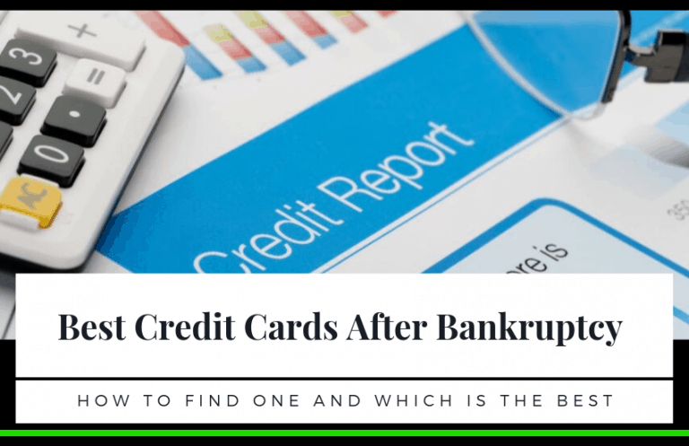 The Best Credit Cards After Bankruptcy: How to Find the Best One?