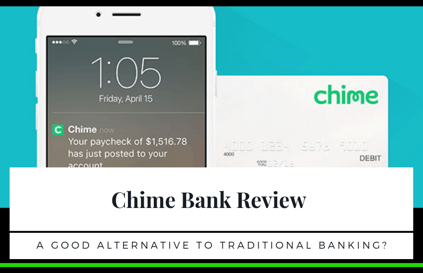 Chime Bank Review: Is This a Good Alternative to Traditional Banking?