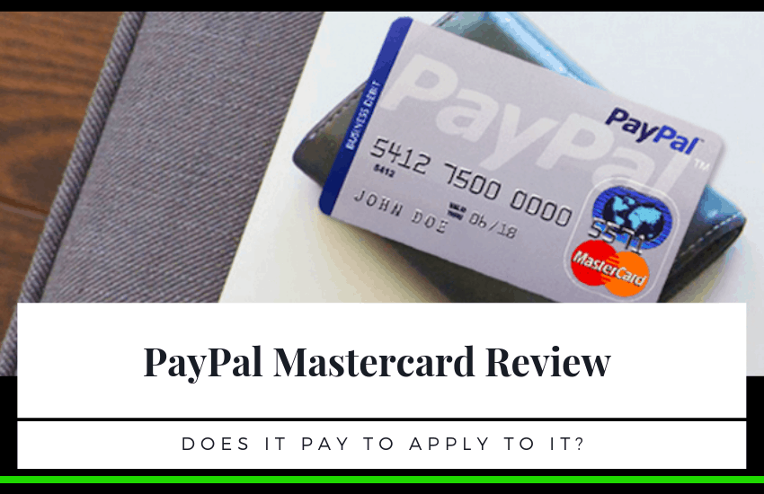 PayPal Mastercard Review – Does It Pay to Apply?