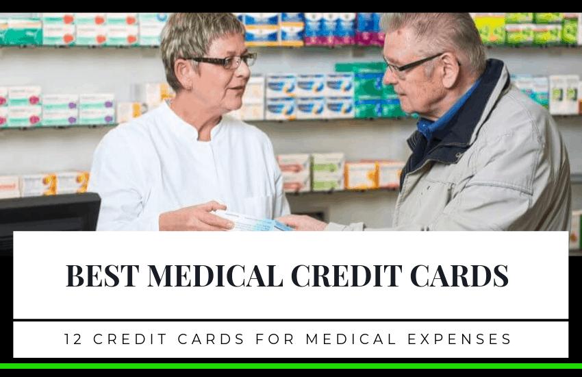 Best Medical Credit Cards: 12 Credit Cards for Medical Expenses