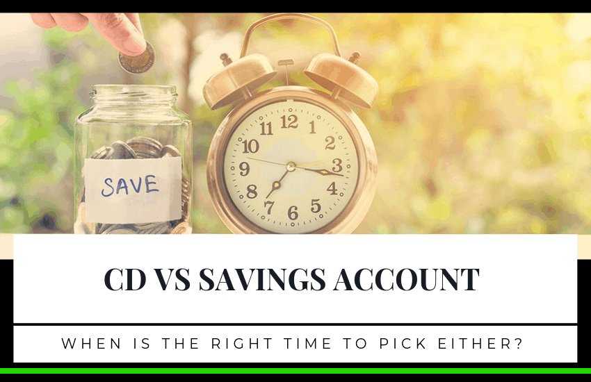 CD vs Savings Account: Which Should You Pick?