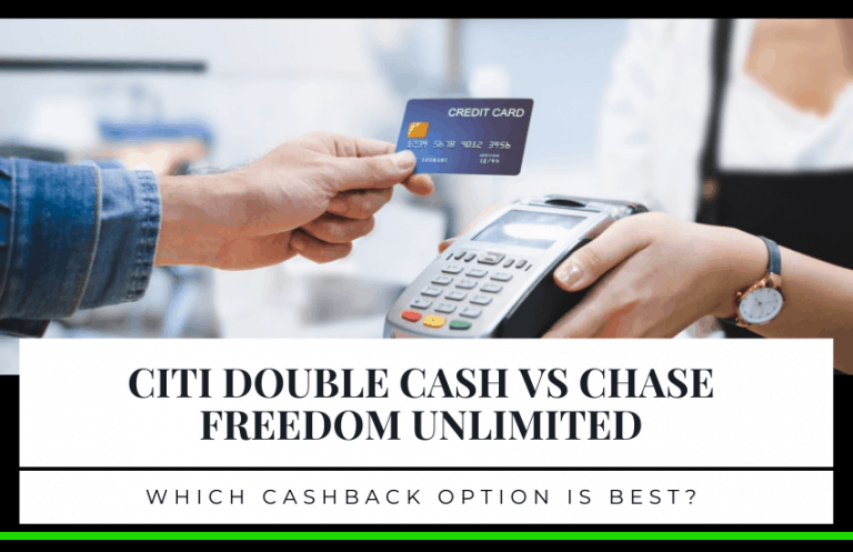Citi Double Cash vs Chase Freedom Unlimited – Which is Best?