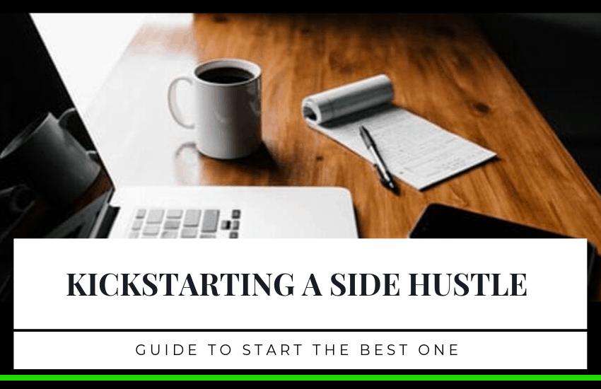 Kickstarting a Side Hustle