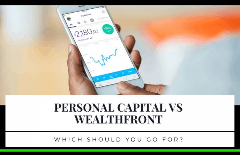 Personal Capital vs Wealthfront: Which Should You Go For?