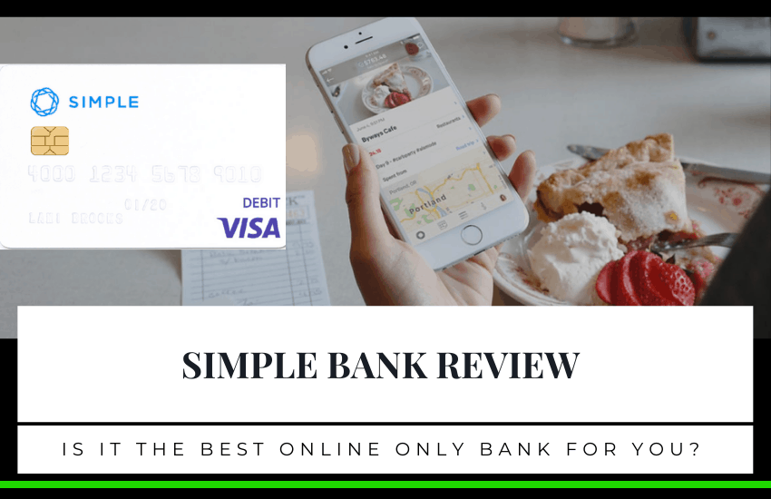 Simple Bank Review: Is It the Best Online-Only Bank for You?