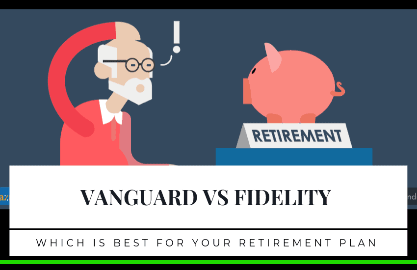 Vanguard vs Fidelity: How To Choose The Right One