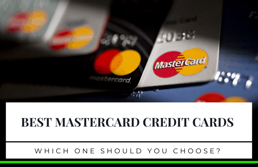 Top 7 Best Mastercard Credit Cards – Which One Should You Choose?