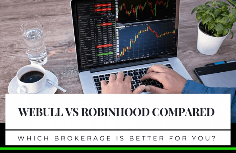 Webull vs Robinhood Compared: Which Digital-Only Brokerage is Better for You?