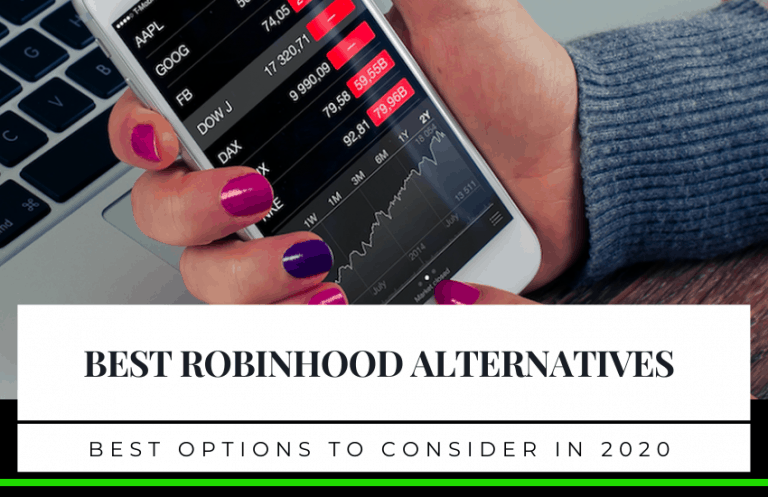 The Best Robinhood Alternatives in 2020 To Consider
