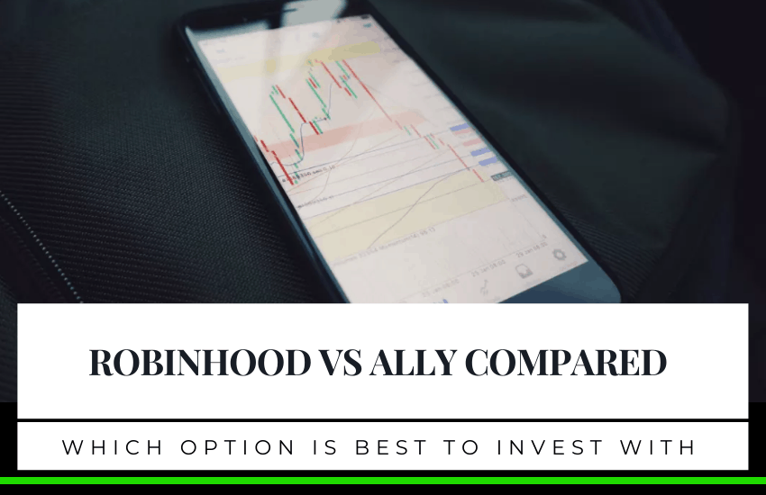 Robinhood vs Ally Compared: Which Is The Best?