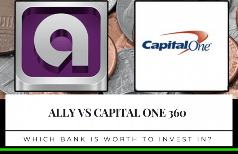 Ally vs Capital One 360 – Which Bank is Best for You?