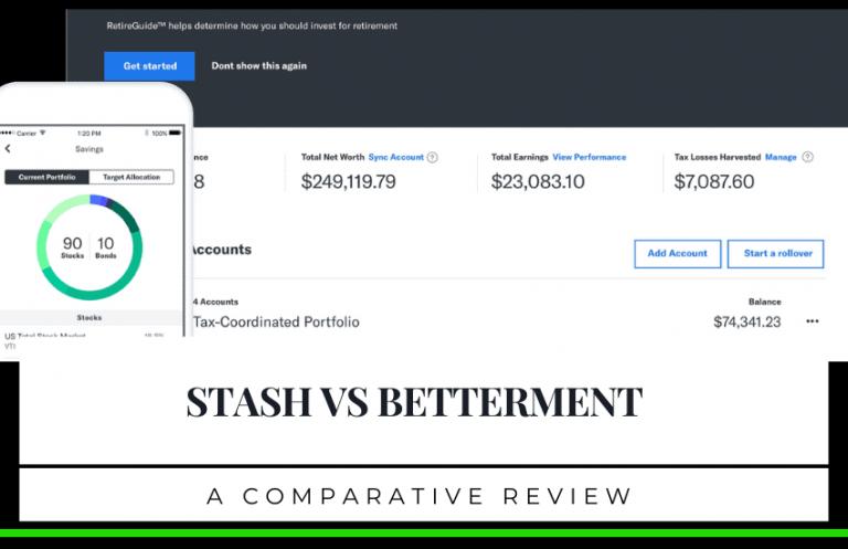 Stash vs Betterment – Which Robo-Advisor is Best?